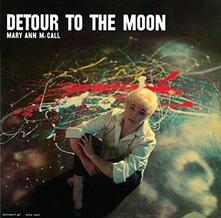 Detour to the Moon - CD Audio di Mary Ann McCall