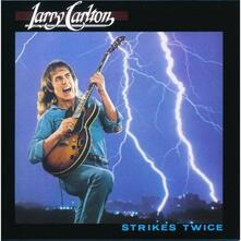 Strikes Twice - CD Audio di Larry Carlton