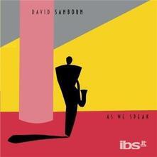 As We Speak - CD Audio di David Sanborn