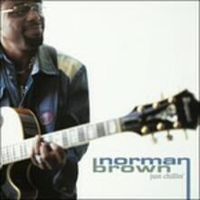 Just Chillin' - CD Audio di Norman Brown