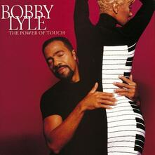 Power of Touch - CD Audio di Bobby Lyle
