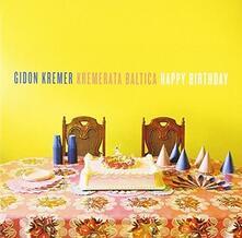 Happy Birthday - CD Audio di Gidon Kremer