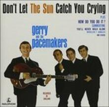 Don't Let the Sun Catch - CD Audio di Gerry & the Pacemakers