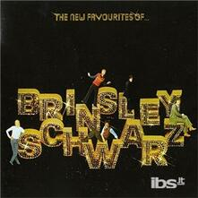 New Favourites of - CD Audio di Brinsley Schwarz