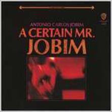 Certain Mr. Jobim (Limited Edition) - CD Audio di Antonio Carlos Jobim