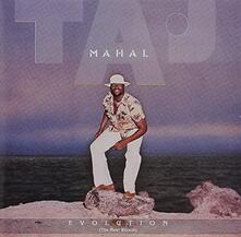 Evolution - CD Audio di Taj Mahal