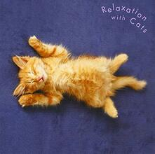Relaxation with Cats - CD Audio