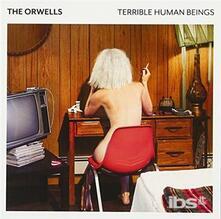Terrible Human Beings (+ Bonus Tracks) - CD Audio di Orwells