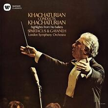 Khachaturian Conducts Khachaturian (Ultimate High Quality CD Import) - CD Audio di Aram Khachaturian,London Symphony Orchestra