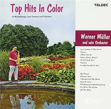 Top Hits in Color (Remastered) - CD Audio di Werner Muller