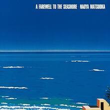 A Farewell to the Seashore - SHM-CD di Naoya Matsuoka