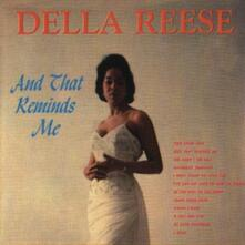 And That Reminds me (Limited Edition) - CD Audio di Della Reese