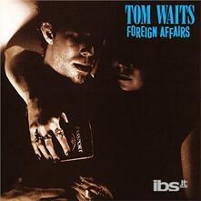Foreign Affairs - CD Audio di Tom Waits
