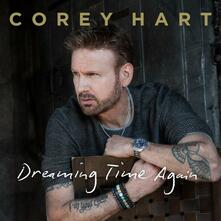 Dreaming Time Again (Deluxe Edition) - CD Audio di Corey Hart