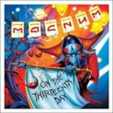 On the 13th Day - CD Audio di Magnum