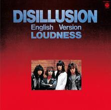 Disillusion - CD Audio di Loudness
