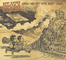 Going Way Out With (Japanese Edition + Bonus Tracks) - CD Audio di Heavy Trash