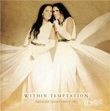 Paradise (What About Us?) (Japanese Edition) - CD Audio Singolo di Within Temptation
