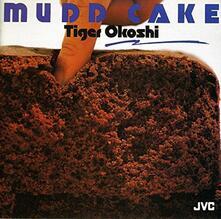 Mudd Cake (Hq Japanese Limited Edition) - CD Audio di Tiger Okoshi