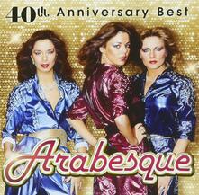 40th Anniversary Best (Japanese Edition) - CD Audio di Arabesque