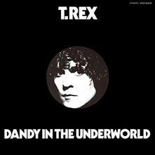 Dandy in the Underworld (Japanese Edition) - CD Audio di T. Rex