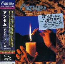 Gypsy Ways (Japanese Edition Remastered) - CD Audio di Anthem