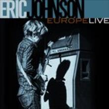 Europe Live (Japanese Edition + Bonus Tracks) - CD Audio di Eric Johnson