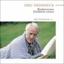 Kinderszenen. Children's Corner (Japanese Edition) - CD Audio di Eric Heidsieck