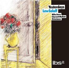 Yesterdays (Japanese Edition) - CD Audio di Lew Soloff