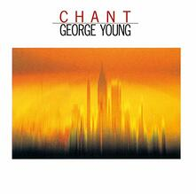 Chant (Japanese Edition) - CD Audio di George Young