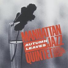 Autumn Leaves (Japanese Edition) - CD Audio di Manhattan Jazz Quintet