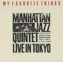 My Favorite Things (Japanese Edition) - CD Audio di Manhattan Jazz Quintet