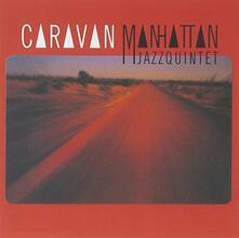 Caravan (Japanese Edition) - CD Audio di Manhattan Jazz Quintet