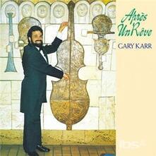 Apres Un Reve (Japanese Edition) - CD Audio di Gary Karr