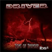 Sons of Thunder (Japanese Edition) - CD Audio di Driver