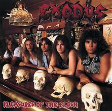 Pleasures of the Flesh (Japanese Edition) - CD Audio di Exodus