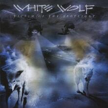 Victim of the Spotlight (Japanese Edition) - CD Audio di White Wolf