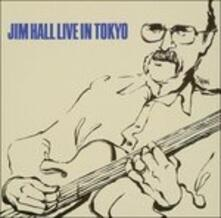 Live In Tokyo (Japanese Edition) - CD Audio di Jim Hall