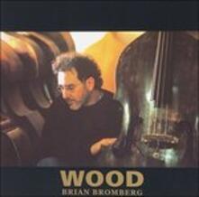 Wood I (SHM-CD Japanese Edition) - SHM-CD di Brian Bromberg