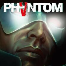 Phantom 5 (Japanese Edition) - CD Audio di Phantom 5