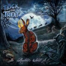 Rabbit's Hill Pt.1 (Japanese Edition) - CD Audio di Trick or Treat