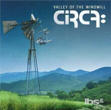 Valley of the Windmill (Japanese Edition) - CD Audio di Circa