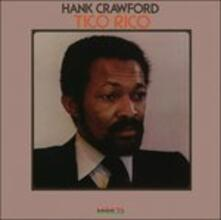 Tico Rico (Blu-Spec Japanese Edition) - CD Audio di Hank Crawford