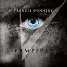 Vampires (HQ Japanese Edition) - CD Audio di Francis Dunnery