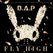 Fly High (Japanese Edition) - CD Audio di B.A.P.