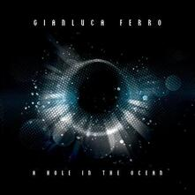 Hole in The (Japanese Edition + Bonus Tracks) - CD Audio di Gianluca Ferro