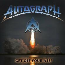 Get Off Your Ass (Japanese Edition) - CD Audio di Autograph