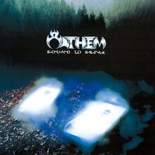 Bound to Break (Blu-Spec) - CD Audio di Anthem