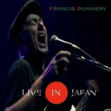 Live in Japan - CD Audio di Francis Dunnery