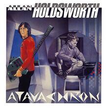 Atavachron (Blu-Spec) - CD Audio di Allan Holdsworth